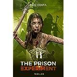 The Prison Experiment : Alliés et Ennemis (t. 2)