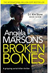 Broken Bones: A gripping serial killer thriller (Detective Kim Stone Crime Thriller Book 7) (English Edition) Formato Kindle