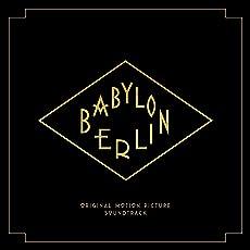 Babylon Berlin (Music from the Orig.TV Series)