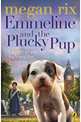Emmeline and the Plucky Pup Kindle Edition