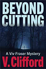 Beyond Cutting: A Viv Fraser Mystery (Scottish Mystery Book 1) Kindle Edition