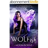 Wolfish: Moonborne: A Fated Mates Paranormal Romance (English Edition)