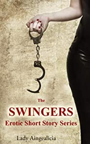 The Swingers: Erotica Short Stories (English Edition)