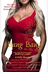 Bang Bang on the 4th: Season One, Episode Nine (The CRD Book 9) Kindle Edition