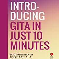 Introducing Gita in Just 10 Minutes (Rupa Quick Reads)