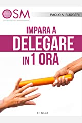 Impara a delegare in 1 ora Formato Kindle