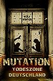 MUTATION: Todeszone Deutschland
