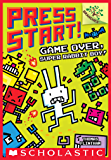 Game Over, Super Rabbit Boy! A Branches Book (Press Start! #1)