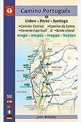 Camino Portugués Maps: Lisbon - Porto - Santiago / Camino Central, Camino de la Costa, Variente Espiritual & Senda Litoral (Camino Guides) Kindle Edition