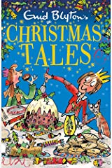 Enid Blyton's Christmas Tales: Contains 25 classic stories (Bumper Short Story Collections) Paperback