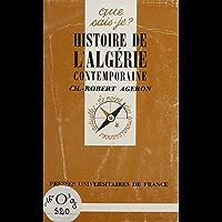 Histoire de l'Algérie contemporaine (1830-1968) (Que sais-je ? t. 400)