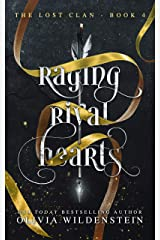 Raging Rival Hearts (The Lost Clan Book 4) Kindle Edition