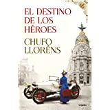 El destino de los héroes (Novela histórica)