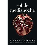 Sol de Medianoche (Saga Crepúsculo 5) (Spanish Edition)