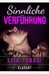 Sinnliche Verführung. Erotischer Liebesroman Kindle Ausgabe