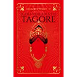 Greatest Works of Rabindranath Tagore (Deluxe Hardbound Edition)