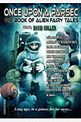 Once Upon a Parsec: The Book of Alien Fairy Tales Paperback