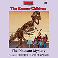 The Dinosaur Mystery: The Boxcar Children, Book 44