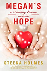 Megan's Hope: a Finding Emma novella (Finding Emma Series Book 5) Kindle Edition