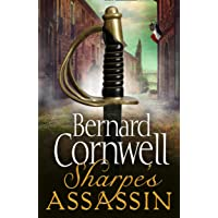 Sharpe's Assassin: Sharpe is back in the gripping, epic new historical novel from the global bestselling author: Book 21…