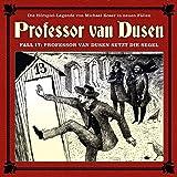 Professor Van Dusen Setzt die Segel (Neue Fälle 17)