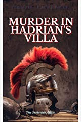 Murder in Hadrian's Villa (On Hadrian's Secret Service Book 2) Kindle Edition