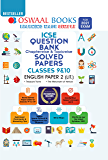 Oswaal ICSE Question Bank Chapterwise & Topicwise Solved Papers, Class-10, English Paper - 2 (Literature) (For 2021 Exam…