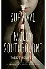 The Survival of Molly Southbourne Kindle Edition