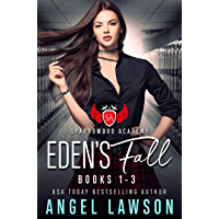 Eden's Fall: Sparrowood Academy (Complete Series: High School Bully Romance Books 1-3) (English Edition)