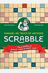 MANUEL DE TRUCS ET ASTUCES SCRABBLE (Jeux): Amazon.es: Leguay, Christophe, Bouvier, Fabrice: Libros en idiomas extranjeros
