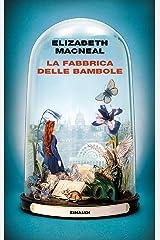 La fabbrica delle bambole (Supercoralli) (Italian Edition) Kindle Edition