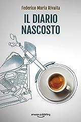 Il diario nascosto (Riccardo Ranieri Vol. 12) Formato Kindle