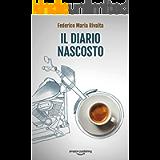 Il diario nascosto (Riccardo Ranieri Vol. 12)