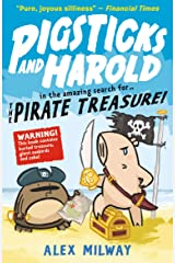 Pigsticks and Harold and the Pirate Treasure Paperback