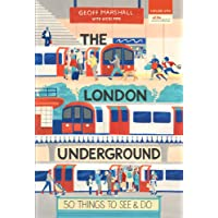 The London Underground: 50 Things To See and Do (50 Things to See and Do Series)