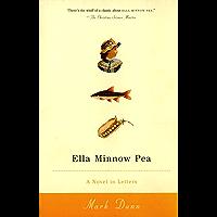 Ella Minnow Pea: A Novel in L:etter (English Edition)