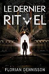 Le dernier rituel: un polar à suspense de la série Romeo Brigante, t. 2 (Romeo Brigante, série polar & suspense) Format Kindle