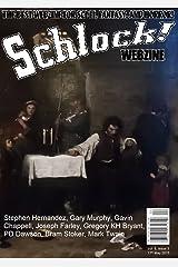 Schlock! Webzine Vol. 8, Issue 3 Kindle Edition