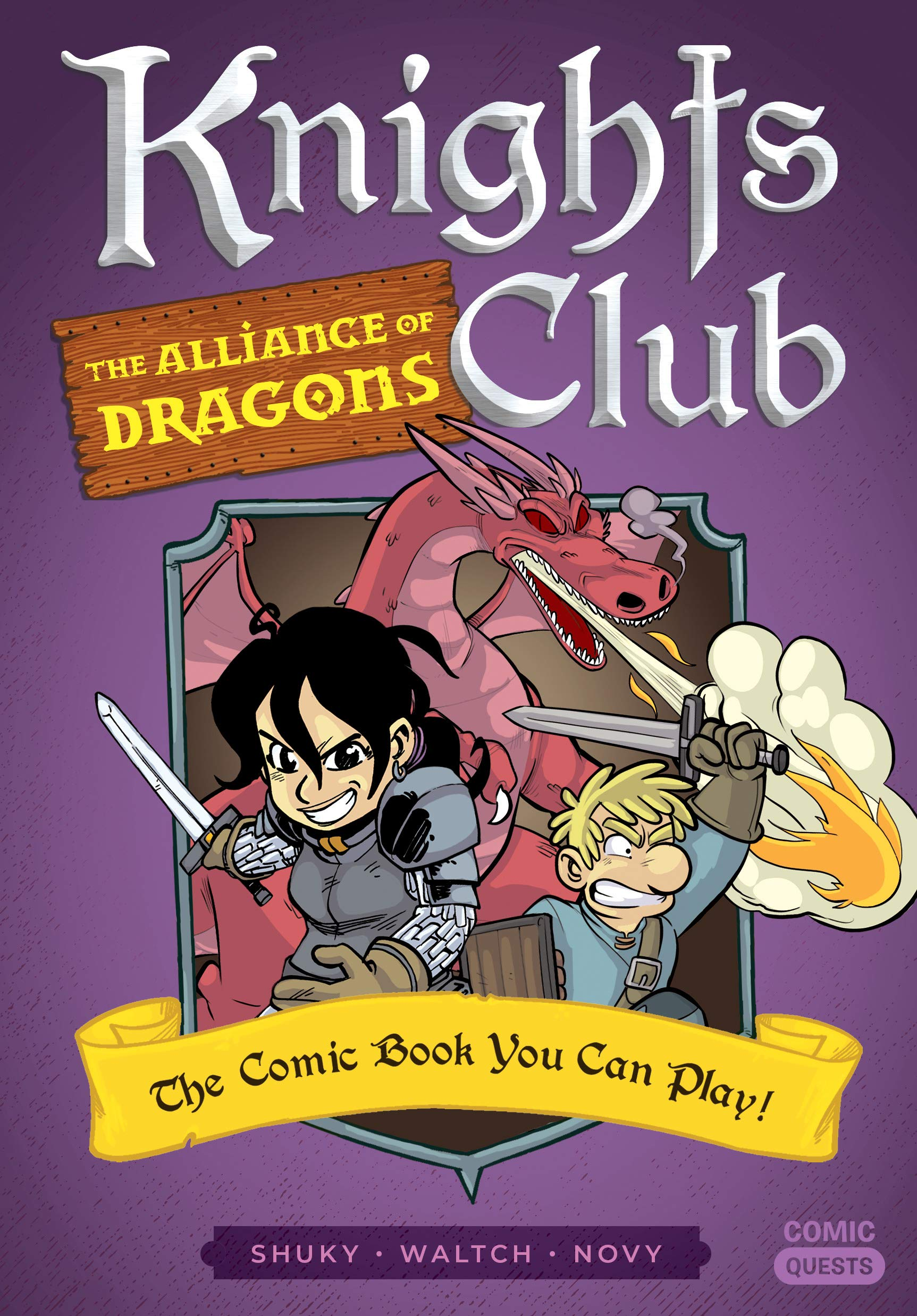 Knights Club: The Alliance of Dragons: The Comic Book You Can Play (Comic Quests 7)
