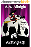 Acting Up (A Wayfair Witches' Cozy Mystery #8) (English Edition)