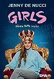 Girls. Siamo tutte regine (Italian Edition)