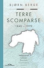 Terre scomparse. 1840-1970
