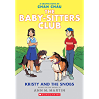 Kristy and the Snobs: A Graphic Novel (Baby-sitters Club #10) (The Baby-Sitters Club Graphix) (English Edition)