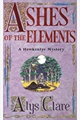 Ashes of the Elements (A Hawkenlye Mystery Book 2) Kindle Edition