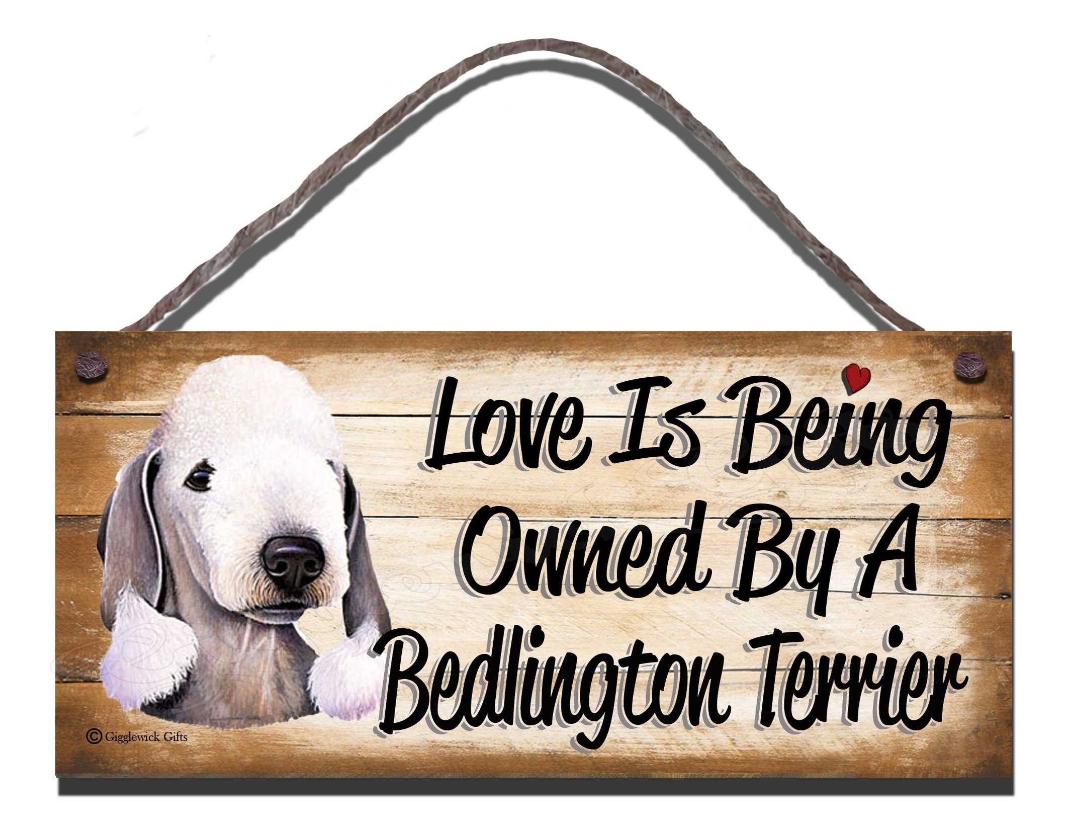 Birthday Occasion Bedlington Terrier Wooden Funny Sign Wall Plaque Gift Present Love is Being Owned by A Bedlington Terrier