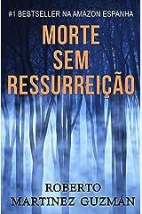 Morte sem ressurreição (Portuguese Edition) Versión Kindle