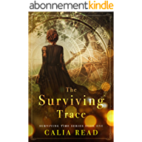 The Surviving Trace (Surviving Time Series Book 1) (English Edition)