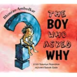 Bhimrao Ambedkar: The boy Who Asked Why (English)