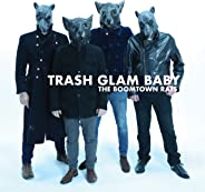 Trash Glam Baby [Explicit]