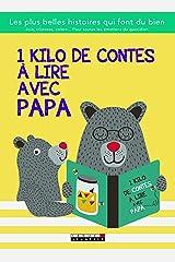 1 kilo de contes à lire avec papa Poche
